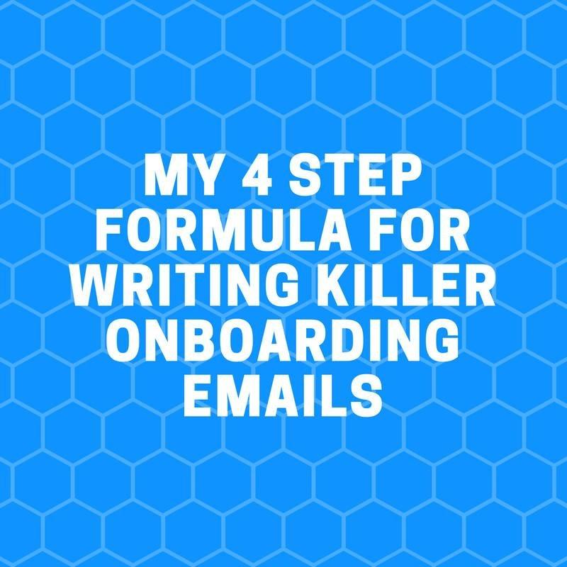 4 step formula to writing killer onboarding emails